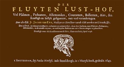 Van Eyck, Jacob (1589/90–1657): Der Fluyten Lust-Hof