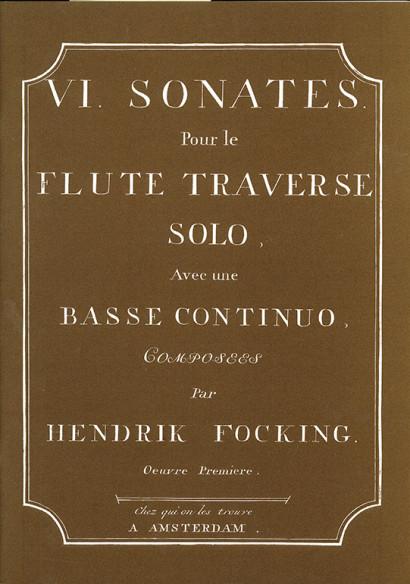Focking, Hendrik (?– 1796): VI. Sonaten op. 1