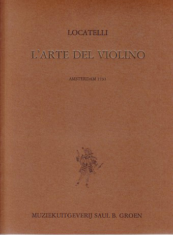 Locatelli, Pietro (1695–1764): L'Arte del Violino op. 3