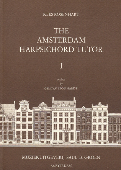 Rosenhart, Kees (*1939): The Amsterdam Harpsichord Tutor <br>Volume 1