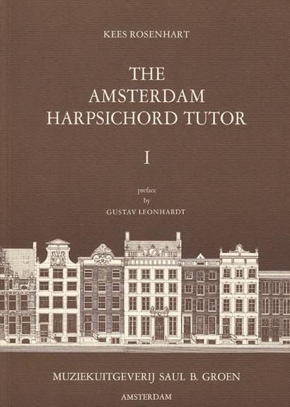 Rosenhart, Kees (*1939): The Amsterdam Harpsichord Tutor <br>Volume 1