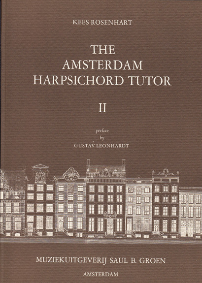 Rosenhart, Kees (*1939): The Amsterdam Harpsichord Tutor <br>Volume 2