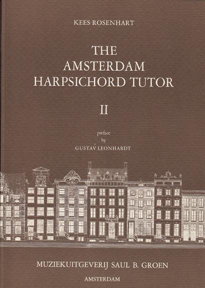 Rosenhart, Kees (*1939): The Amsterdam Harpsichord Tutor <br>Volume 2