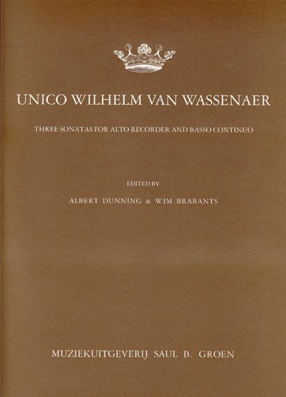 Wassenaer, Unico Wilhelm van (1692–1766): Drei Sonaten