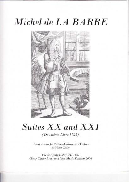 Barre, Michel de la (?1675-1745): Suites XX & XXI