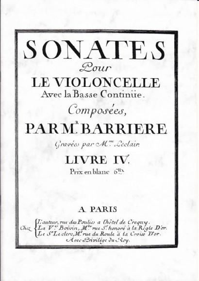Barrière, Jean-Baptiste (1707 -1747): Sonates<br> Livre IV