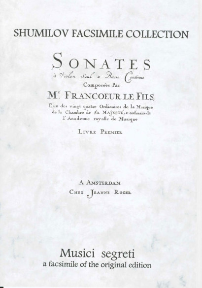 """Francoeur, Louis """"le fils"""" (1692-1745): Sonates I. Livre"""