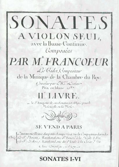 """Francoeur, François """"le cadet"""" (1698-1787): Sonates II. livre<br>- Sonates I-V"""