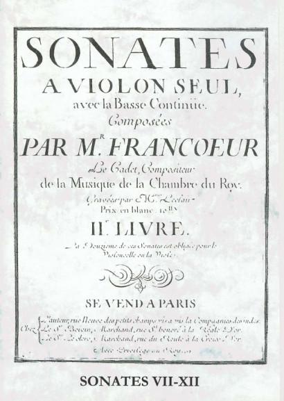"""Francoeur, François """"le cadet"""" (1698-1787): Sonates II. livre<br>- Sonates VII-XII"""