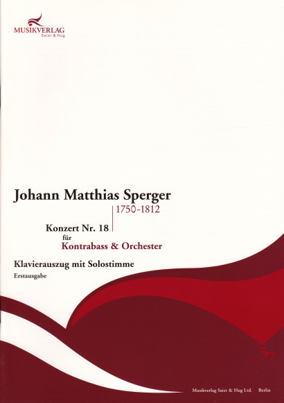 Sperger, Johann Matthias (1750–1812): Concert No. 18 <br> Piano reduction with solo part