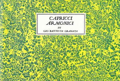 Granata, Giovanni Battista (?– nach 1684): Capricci armonici