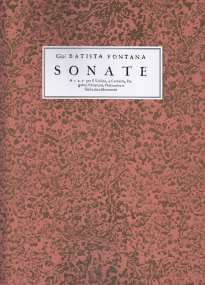 Fontana, Giovanni Batista(?–1630?): Sonate