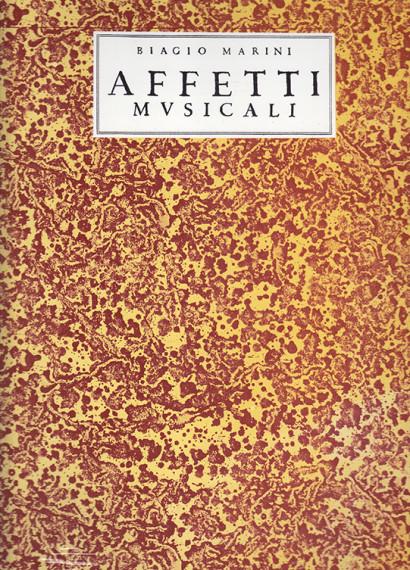 Marini, Biagio (~1597–1665):Affetti Musicali op. 1