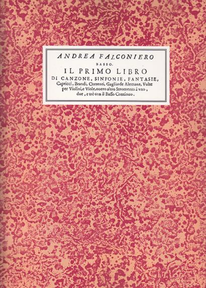 Falconiero, Andrea (1585/86–1656): Il Primo Libro
