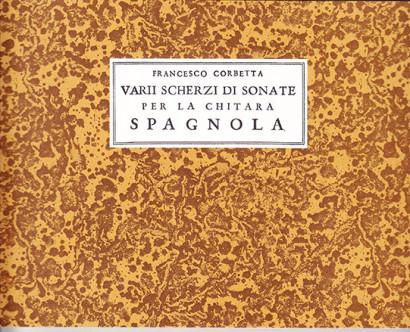 Corbetta, Francesco (~1615–1681): Varii Scherzi
