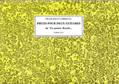 Corbetta, Francesco (c.1615–1681): Pièces pour deux Guitares