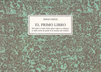 Ortiz, Diego (1510–1570):El primo libro e Libro secondo