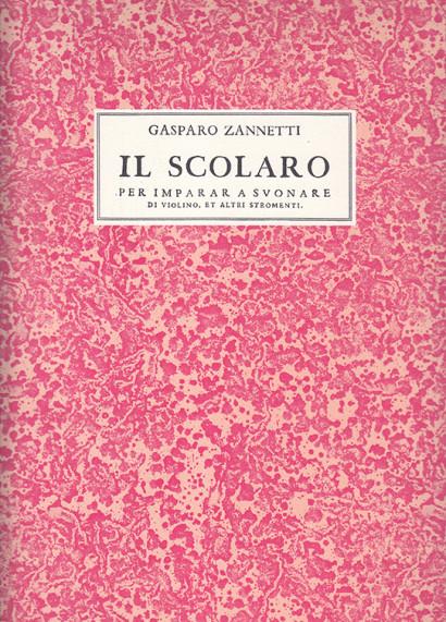 Zannetti, Gasparo (~1600–1660): Il Scolaro
