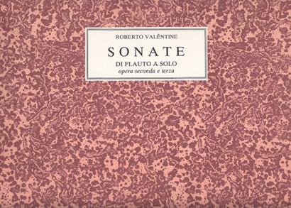 Valentini, Roberto (~1680–c.1735): 24 Sonate op. 2 e 3