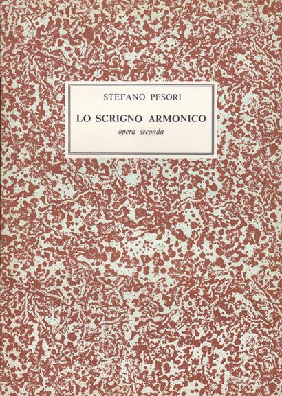 Pesori, Stefano (?–1650):Lo Scrigno Armonico op. 2