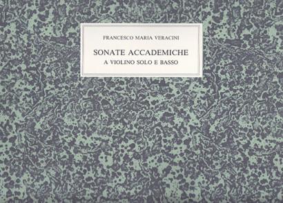 Veracini, Francesco M. (1690–1768): <br>Sonate accademiche op. 2