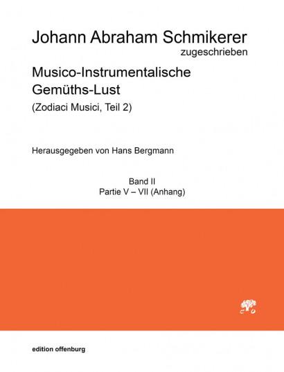 Schmikerer, Johann Abraham (1661–1719): Musico-Instrumentalische Gemüths-Lust<br>Band II