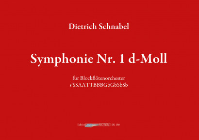 Schnabel, Dietrich (*1968): Symphonie Nr. 1 d-Moll