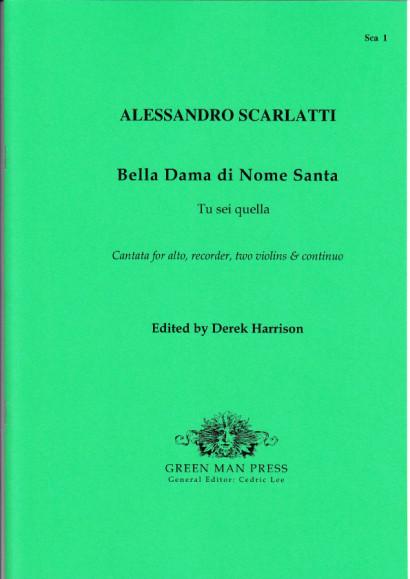 Scarlatti, Alessandro (1660-1725): Bella Dama di Nome Santa