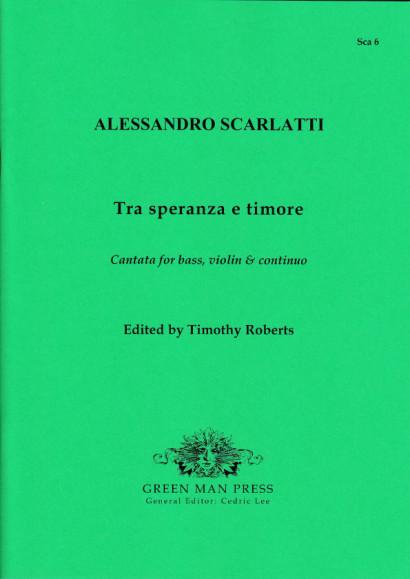 Scarlatti, Alessandro (1660-1725): Tra speranza e timore