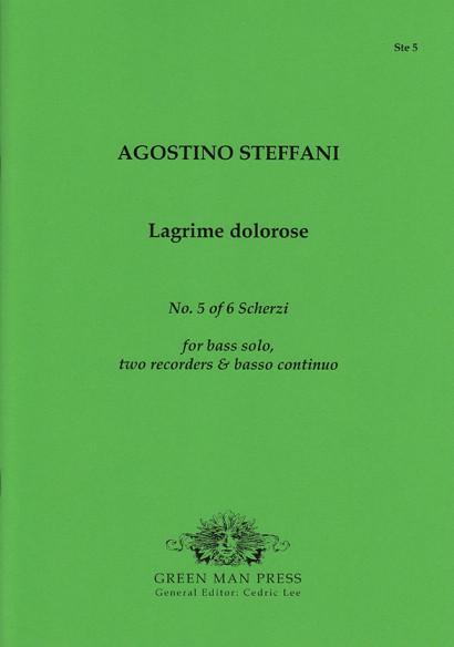 Steffani, Agostino (1654–1728): Lagrime dolorose