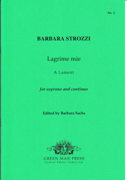 Strozzi, Barbara (1619-1677): Lagrime mie