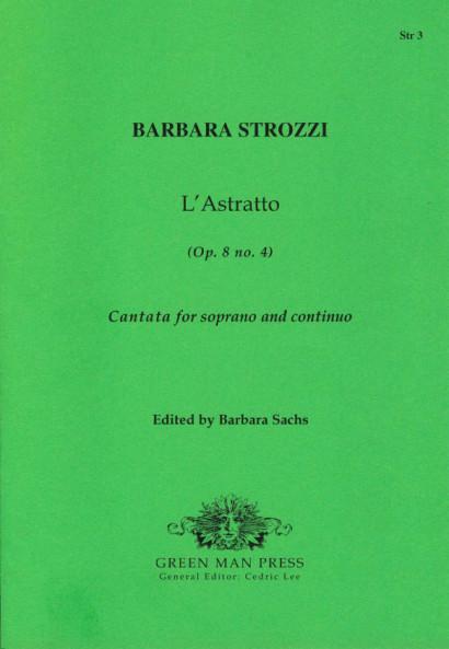 Strozzi, Barbara (1619-1677): LAstratto