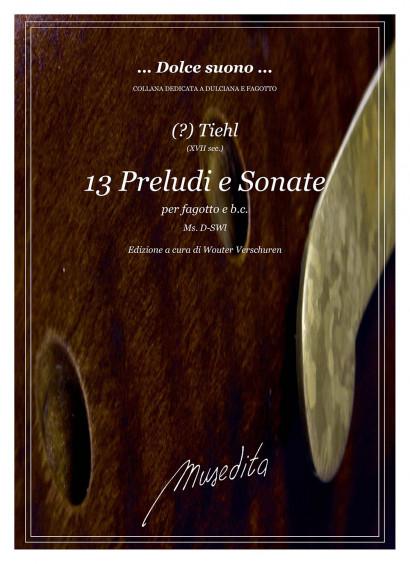 Thiel ?, (17. Jh.):  13 Preludi e Sonate
