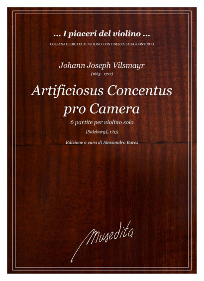 Vilsmayr, Johann J. (1663–1722): Artificiosus Concentus pro Camera