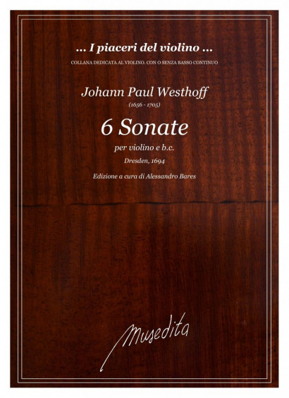 Westhoff, Johann P. (1656–1705): 6 Sonate a Violino solo