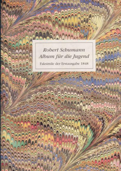 Schumann, Robert (1810-1856): Album für die Jugend
