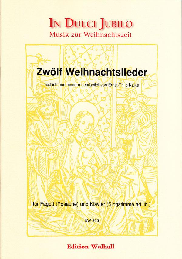 Weihnachtslieder Modern Deutsch.Kalke Ernst Thilo 1924 Zwölf Weihnachtslieder
