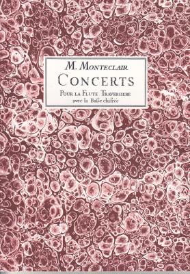 Pignolet de Monteclair, M. (1667– 1737): 6 Concerts