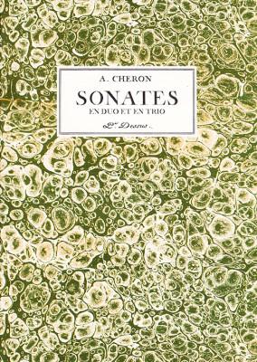 Cheron, André (1695–1766):Sonates en duo et en trio op. 2