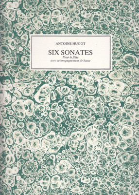 Hugot, Antoine (1761–1803):Six Sonates op. 12