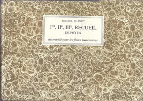 Blavet, Michel (1700–1768): Ier, IIe, IIIe, Recuel de Pièces