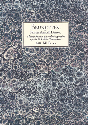 Rippert, Jean Jacques (1696– 1725): Brunettes ou Petits Airs