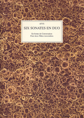 Atys: Six Sonates en Duo op. 1