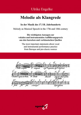 Engelke, Ulrike: Melody as Musical Speech in the 17th and 18th century