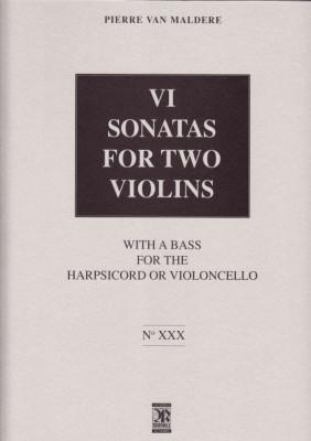 Maldere, Pierre van (1729-1768): VI Sonatas for two violins