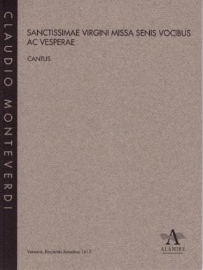 Monteverdi, Claudio (1567-?1643): Marienvesper – Sanctissimae Virgini Missa Senis Vocibus ac Verperae