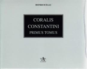 Isaac, Heinrich (?1450-?1517): Choralis Constantini – Primus Tomus