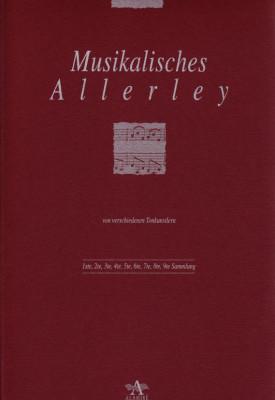 Musikalisches Allerley von verschiedenen Tonkünstlern