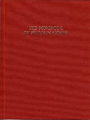 The Songbook of Fridolin Sicher (St. Gallen ~1515)