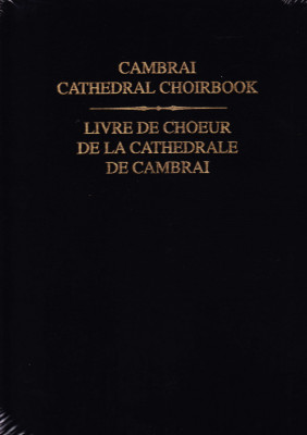 Cambrai Cathedral Choirbook (15. Jh.)